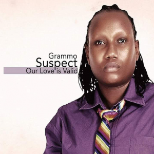 Our Love is Valid by Grammo Suspect-Rainbow Ambassador Kenya ( EMBRACE DIVERSITY)